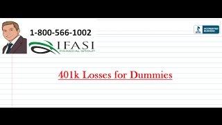 401k Losses for Dummies