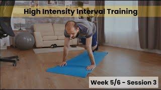 HIIT - Week 5&6 Session 3