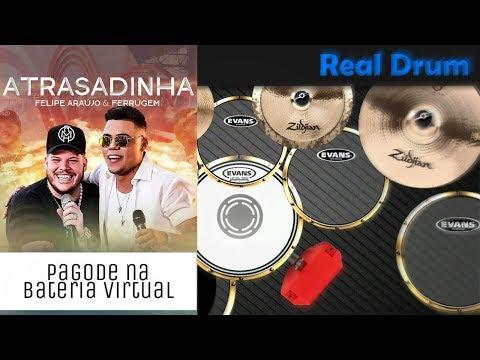 Pagode na bateria virtual 🎶 Atrasadinha - Felipe Araújo e Ferrugem🎶 Nilkson Drummer