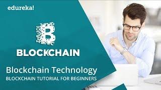Blockchain Technology   Blockchain Explained   Blockchain Tutorial   Blockchain Training   Edureka