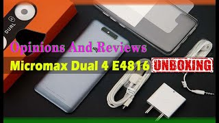 Micromax Dual4 E4816 Unboxing II Opinion And Review