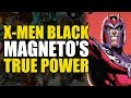 Magneto's True Power! (X-Men Black: Magneto)