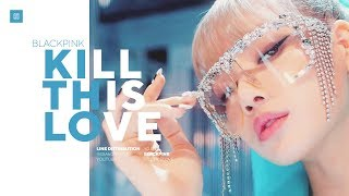 Baixar BLACKPINK - Kill This Love Line Distribution (Color Coded) | 블랙핑크