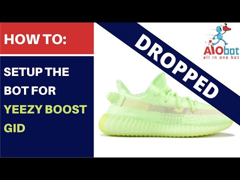 AIO Bot V2 Shopify - How to setup the bot for Yeezy Boost glow in the dark!