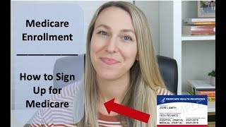 Medicare Sign Up | H๐w to Enroll in Medicare