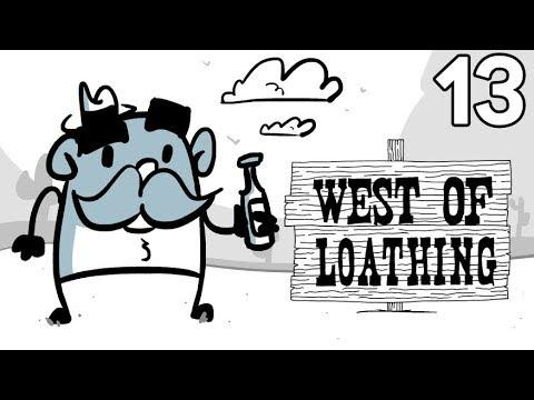 Baer Plays West of Loathing (Ep. 13) - Barnaby Bob