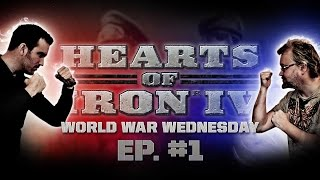 "Hearts of Iron IV - ""World War Wednesday"" Part 1"
