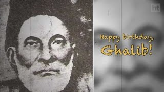 Remembering Ghalib His Birthday