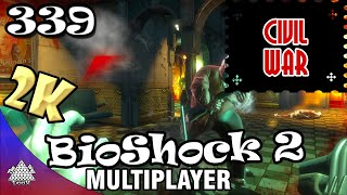 BioShock 2 Multiplayer - Civil War 339 [2K 60fps]
