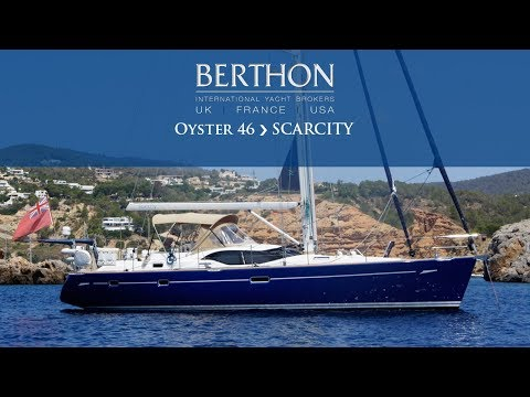 Oyster 46 (SCARCITY) - Yacht for Sale - Berthon International Yacht Brokers