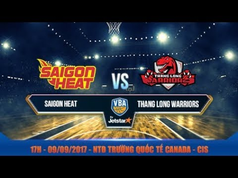 #Livestream || Game 4: Saigon Heat vs Thang Long Warriors 09/09 | VBA 2017 by Jetstar