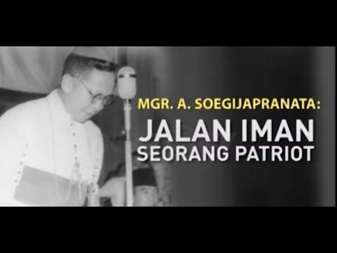 Melawan Lupa Mgr A Soegijapranata: Jalan Iman Seorang Patriot