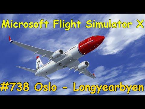 Let's Play Microsoft Flight Simulator X Teil 738 Oslo - Longyearbyen [1/5] Tutorial PMDG 737NGX