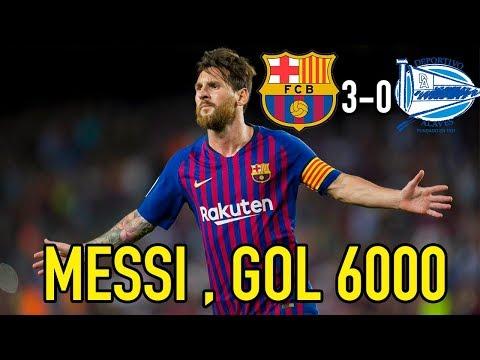 EL BARCELONA GOLEA EN SU DEBUT | MESSI MARCA EL GOL 6000 | BARCELONA 3-0 ALAVÉS