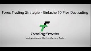 50 Pips Forex Daytrading Strategie [mit Nachweis]