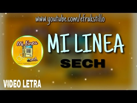 Sech - Mi Linea [Video Letra - Lyrics]