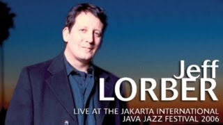 "Jeff Lorber ""Gigabyte"" Live at Java Jazz Festival 2006"