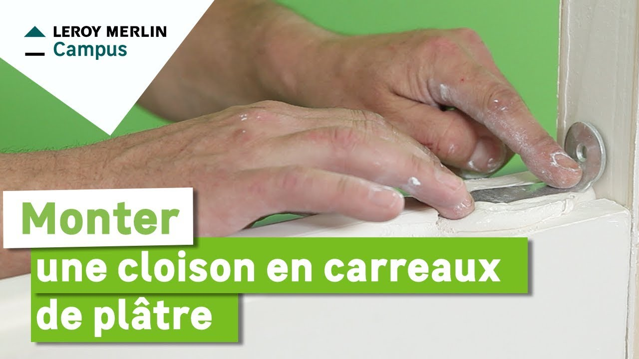 Comment monter une cloison en carreaux de pl tre leroy merlin youtube - Meuble carreau de platre ...
