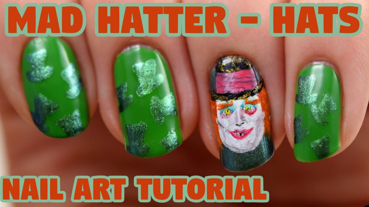 Mad Hatter - Hats - Alice Through The Looking Glass Nail Art ...