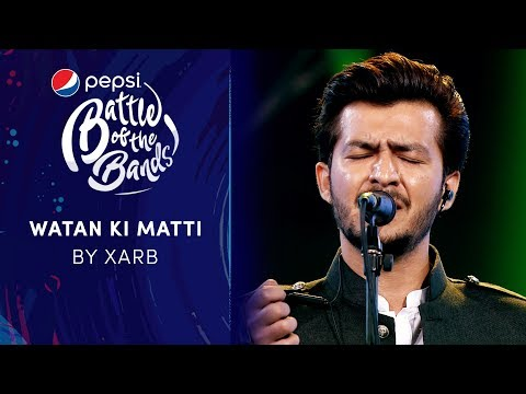 Xarb | Watan Ki Matti | Episode 5 | Pepsi Battle of the Bands | Season 3