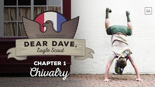 "Dear Dave, Eagle Scout - ""Is Chivalry Dead?"