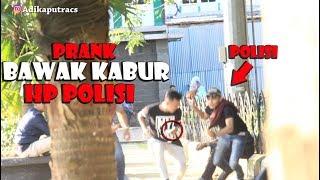 Video NEKAT .!!  PRANK BAWAK KABUR HP POLISI.? PRANK INDONESIA download MP3, 3GP, MP4, WEBM, AVI, FLV September 2018