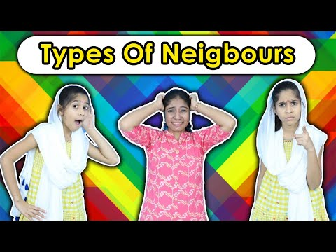 Types of Neighbours | Funny Video | Pari's Lifestyle