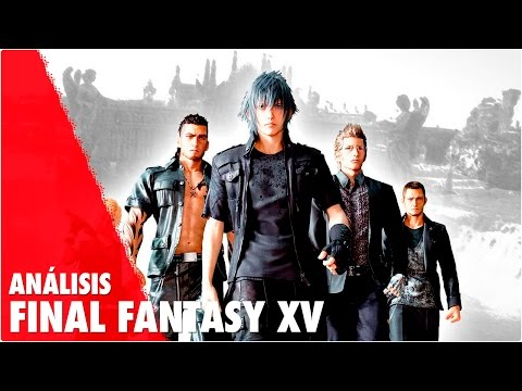 FINAL FANTASY XV | Review - Análisis