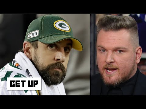 Pat McAfee is confident Aaron Rodgers will bounce back with the Packers   Get Up