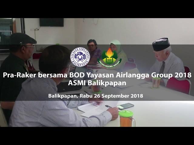 Pra-Raker BOD Yayasan Airlangga Group 2018 ASMI Balikpapan
