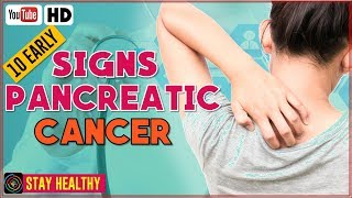 10 Early Signs and Symptoms of Pancreatic Cancer You Should Know
