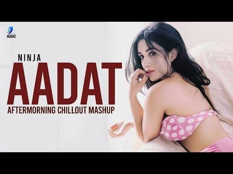 aadat-(mashup)-|-aftermorning-|-ninja-|-dil-mera-vi-kardah-chadd-da-par-teri-aadat-pai-gayi
