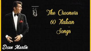 The Crooners -  Dean Martin
