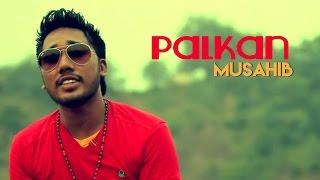 Musahib - Palkan | 2013 | Latest Punjabi Song | Yellow Music