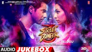 Full Album : Street Dancer 3D Telugu | Audio Jukebox | Varun D,Shraddha K, Nora F, Prabhu D