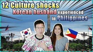 12 culture shocks Korean husband experienced in Philippines [Korean Filipino]