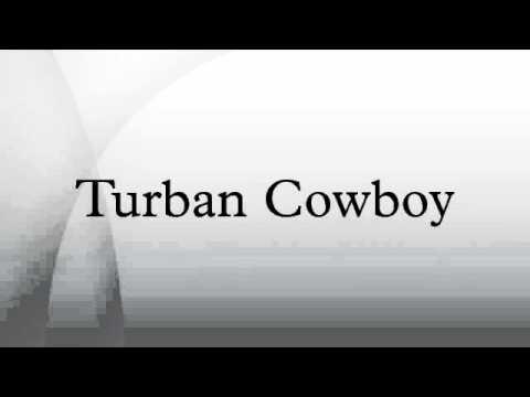 Turban Cowboy