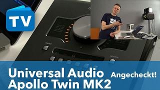 Universal Audio Apollo Twin Mark 2 im Vergleich zur ersten Version - German
