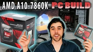 amd a10 7860k pc build review