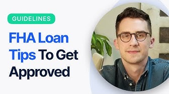 FHA Loan Requirements (2019 &2020)