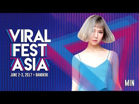 Viral Fest Asia 2017 Day 1 Performance - Min (Vietnam)