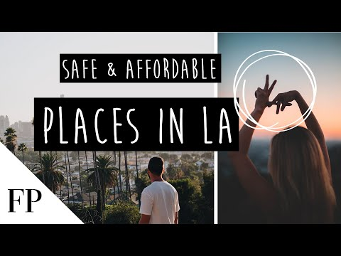 Safe and Affordable Neighborhoods to MOVE to in LA