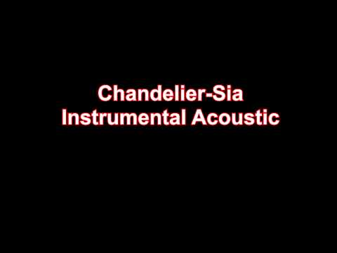 Chandelier Sia - Karaoke Instrumental Acoustic Guitar