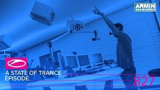 A State Of Trance Episode 827 ASOT827 ASOT Ibiza 2017 Special