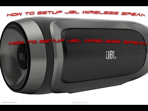jbl wireless speakers. how to setup jbl wireless speaker jbl speakers