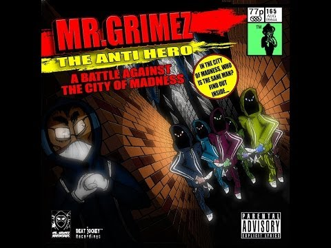 Mr Grimez The Anti Hero - A Battle Against The City Of Madness