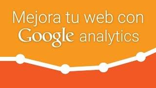 Usar datos de Google Analytics para mejorar tu web - Seminarios Jimdo