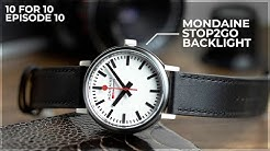 This Watch Has Must See Party Tricks! - Mondaine Stop2Go BackLight: 10 for 10 Review