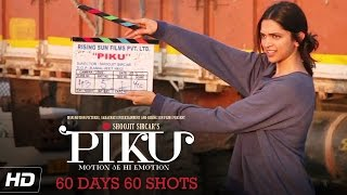 PIKU | Deepika Padukone 60 Days 60 Shots | In Cinemas Now