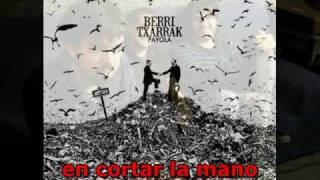 Berri Txarrak - Payola (subtitulos español)